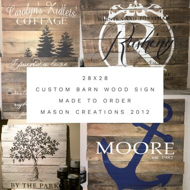 Custom Made 28x28 Barn Wood Custom Sign- Your Custom Design