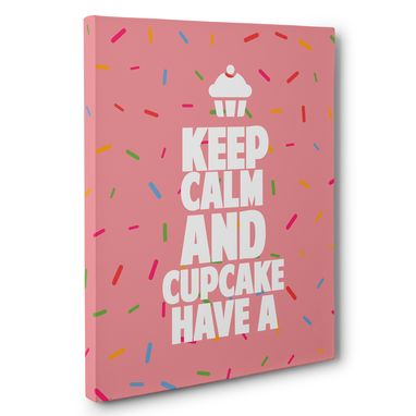 Custom Made Keep Calm And Have A Cupcake Canvas Wall Art