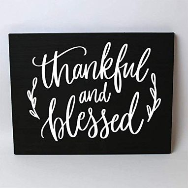 Custom Made Thankful And Blessed Solid Wood Sign Home Decor