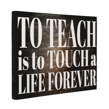 Custom Made To Teach Canvas Wall Art