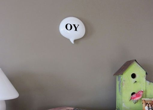 Custom Made Jewish Oy Glass Word Balloon Oy- Conversation Pieces(Tm) Wall Hanging