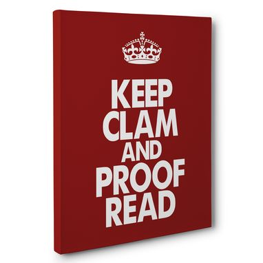 Custom Made Keep Clam And Proof Read Classroom Canvas Wall Art
