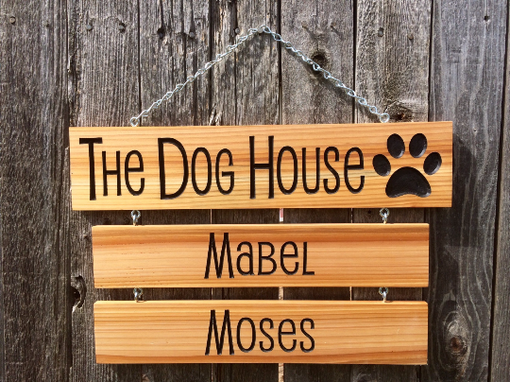 Custom Made The Dog House Hanging Name Sign