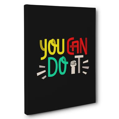 Custom Made You Can Do It Canvas Wall Art