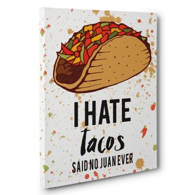 Custom Made I Hate Tacos Kitchen Canvas Wall Art