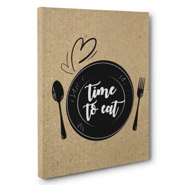 Custom Made Time To Eat Kitchen Canvas Wall Art