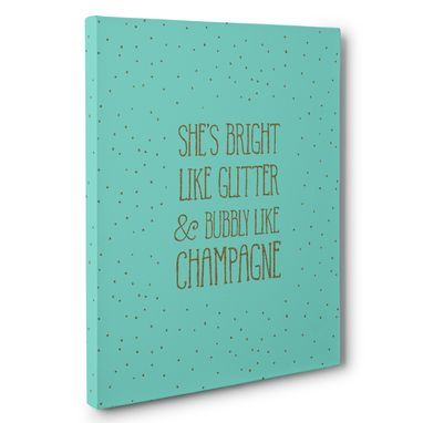 Custom Made Shes Bright Like Glitter Canvas Wall Art