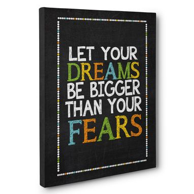 Custom Made Let Your Dreams Be Bigger Than Fears Canvas Wall Art