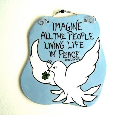 Custom Made Imagine Peace Dove Plaque