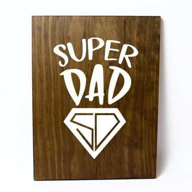 Custom Made Super Dad  Solid Wood Sign Home Decor Father's Day Gift