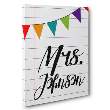 Custom Made Notebook Paper Teacher Appreciation Canvas Wall Art