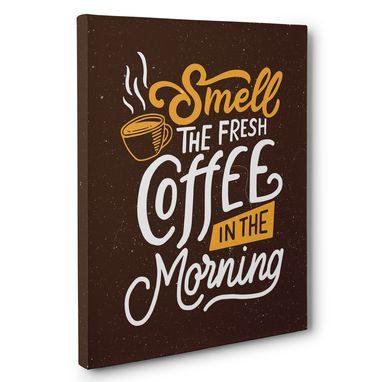Custom Made Smell The Fresh Coffee Canvas Wall Art