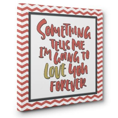 Custom Made Love You Forever Canvas Wall Art