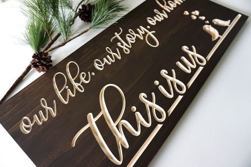 Custom Made This Is Us - Carved Wood Sign