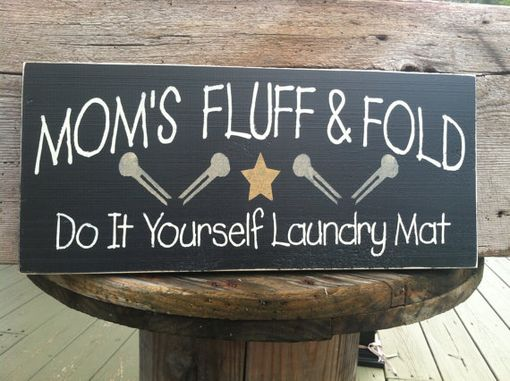 Custom Made Mom's Fluff And Fold Do It Yourself Laundry Mat