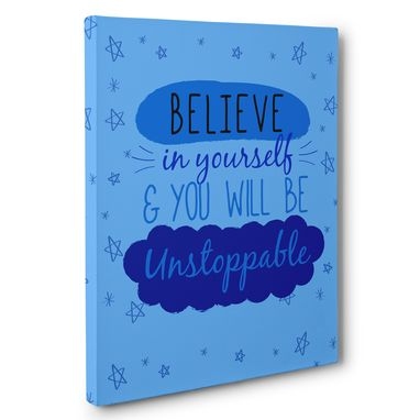 Custom Made Believe In Yourself Motivational Canvas Wall Art