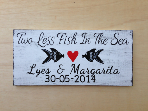 Custom Made Two Less Fish In The Sea Wedding Name Sign